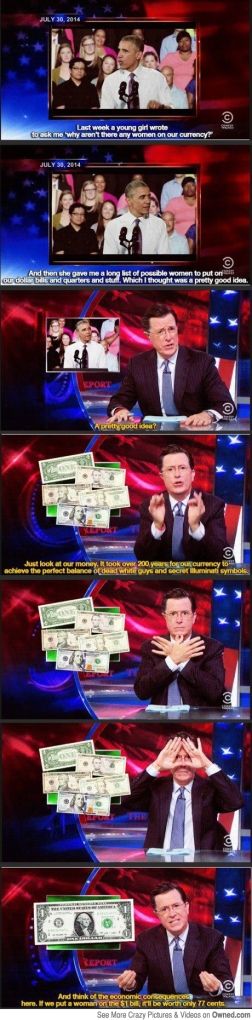 stephen_colbert_on_obama_s_idea_to_put_women_on_us_currency_540